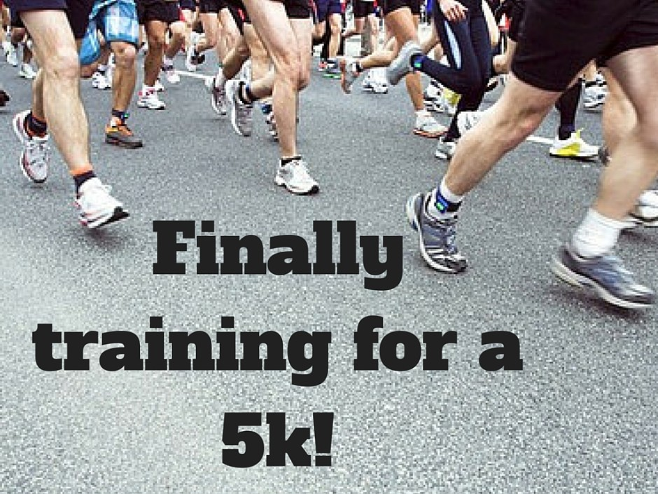 Finally training for a 5k!