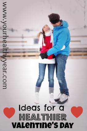 Healthy Valentine's Day ideas