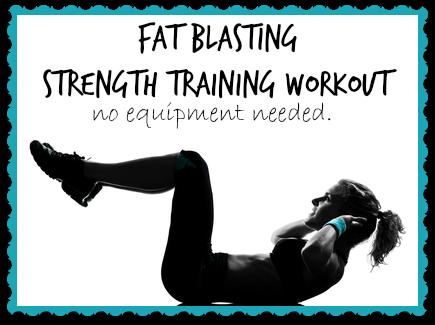 Fat Blasting Strength Training Workout