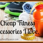 Cheap Fitness Accessories I Love!