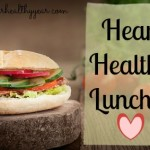 Heart Healthy Lunch Ideas