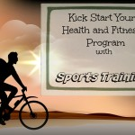 Sports Training; Kick Start Your Health and Fitness Program