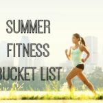 Summer Fitness Bucket List