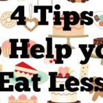 4 Tips to Help you Eat Less #ad