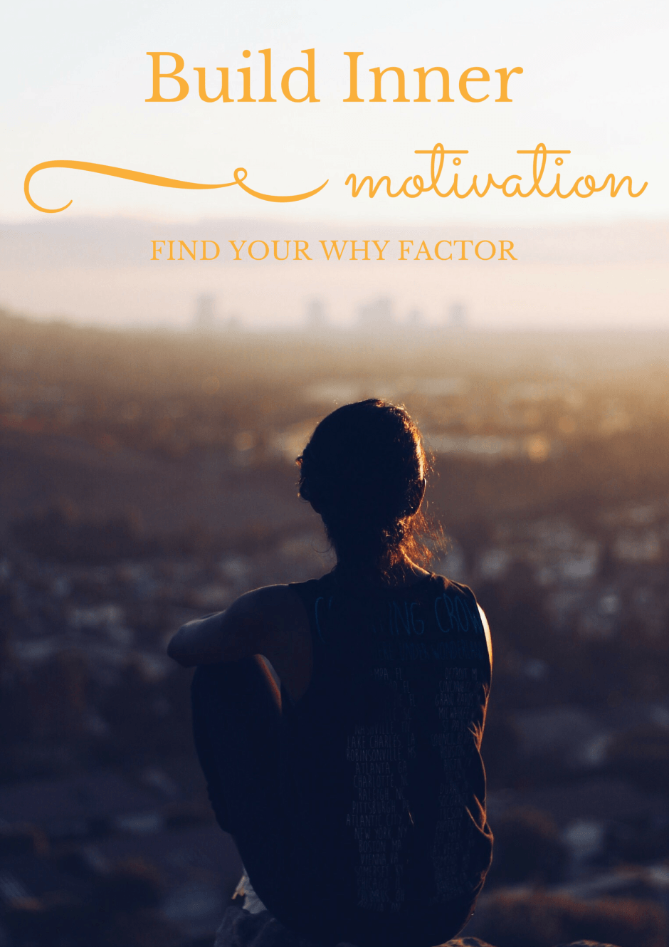 Build Inner Motivation - Find your 'Why' Factor