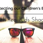 Eye safety tips with Real Kids Shades!