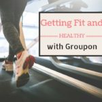 Getting Fit and Healthy with Groupon