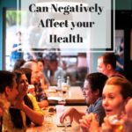 How your Social Circle Can Negatively Affect your Health