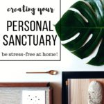 How To Create Your Personal Sanctuary