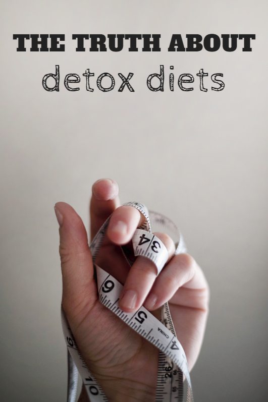 The Truth About Detox Diets