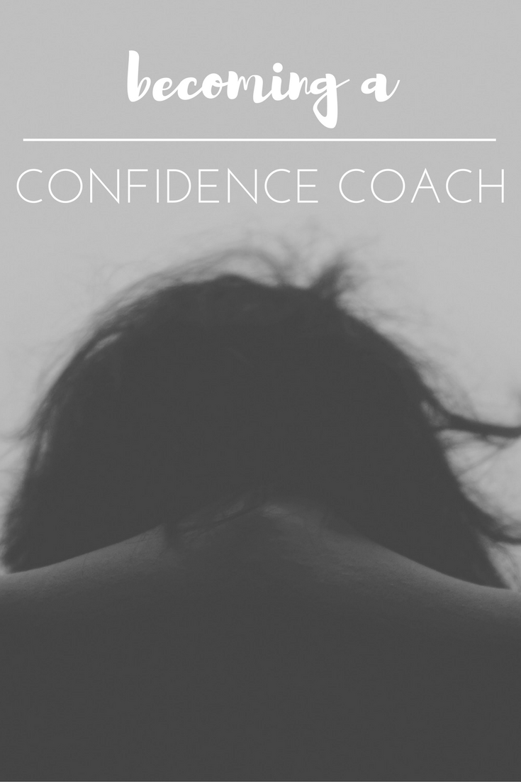 Becoming a Confidence Coach