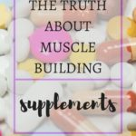 The Truth about Supplements for Muscle Gain