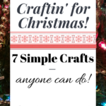 7 Simple Christmas Crafts