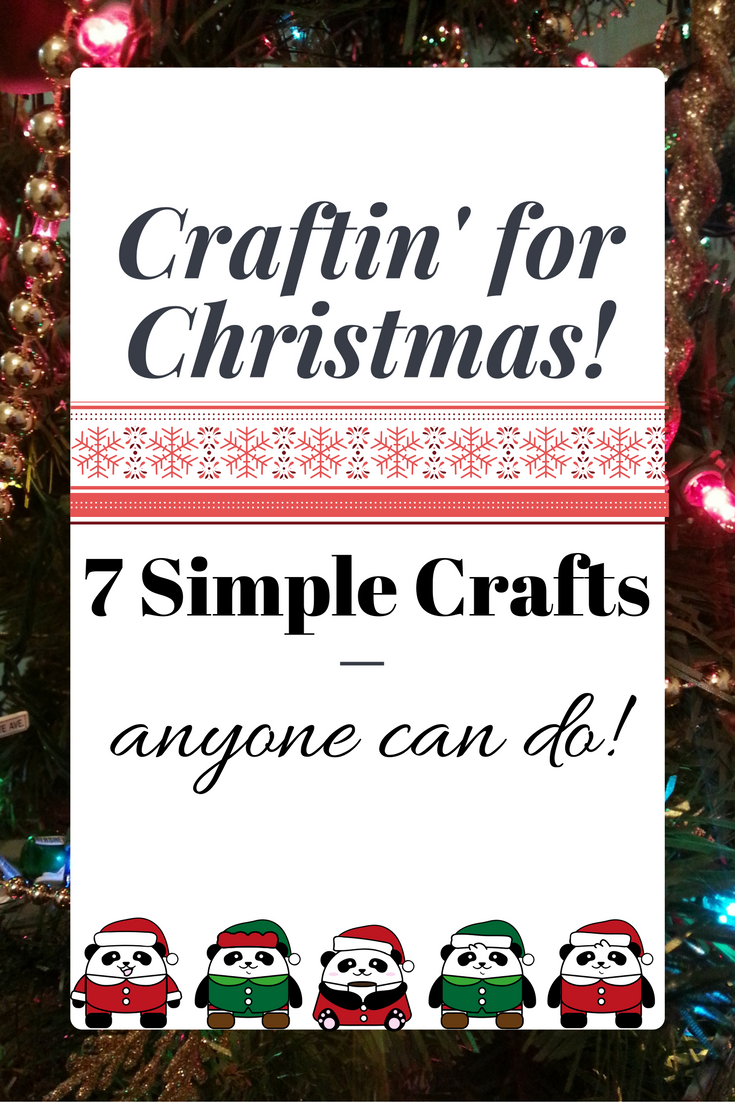 Simple Christmas crafts anyone can do!