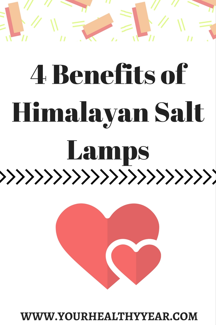 4 Benefits of Himalayan Salt Lamps