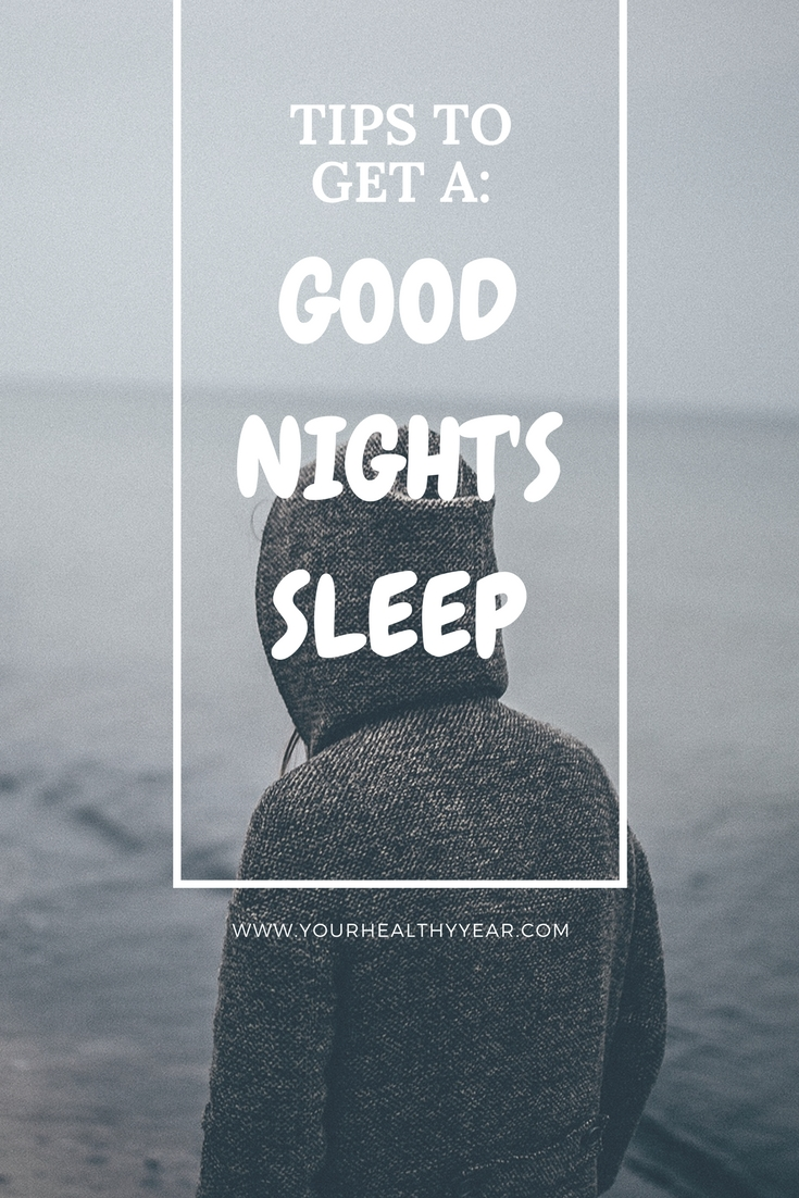 7 Tips to Getting a Good Nights Sleep