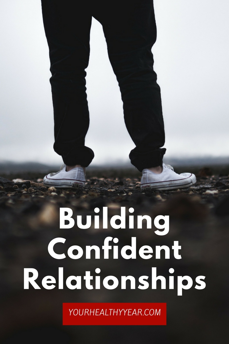 Building Confident Relationships