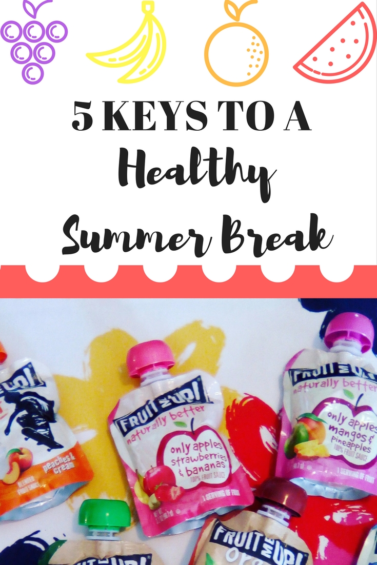 5 Keys to a Healthy Summer Break