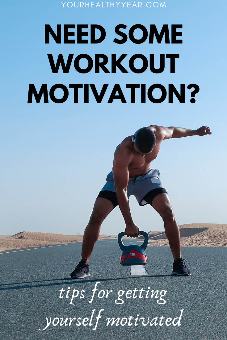 Need Some Workout Motivation? Tips to help motivate yourself to workout.