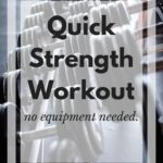 Quick Strength Workout, No equipment needed!