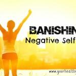Banishing Negative Self Talk