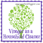 Vinegar as a Household Cleaner