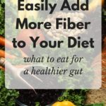 Easily Add More Fiber to Your Diet