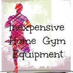 Inexpensive Home Gym Equipment