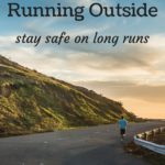 4 Safety Tips for Running Outside