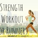 Easy Strength Workout For Runners
