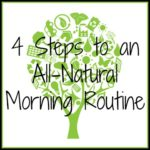 4 Steps to an All-Natural Morning Routine #ad
