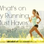 My Running Must Haves #ad