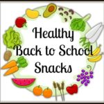 Healthy Back to School Snacks #SummerGuide #ad