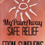 Safe Relief from Sunburns #ad