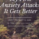 My First Anxiety Attack – It Gets Better