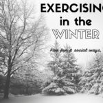 Exercising in the Winter