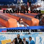 FoamFest 2016 in Moncton, NB.
