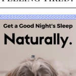 4 Tips to Getting a Good Night's Sleep – Naturally!