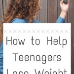 How to Help Teenagers Lose Weight