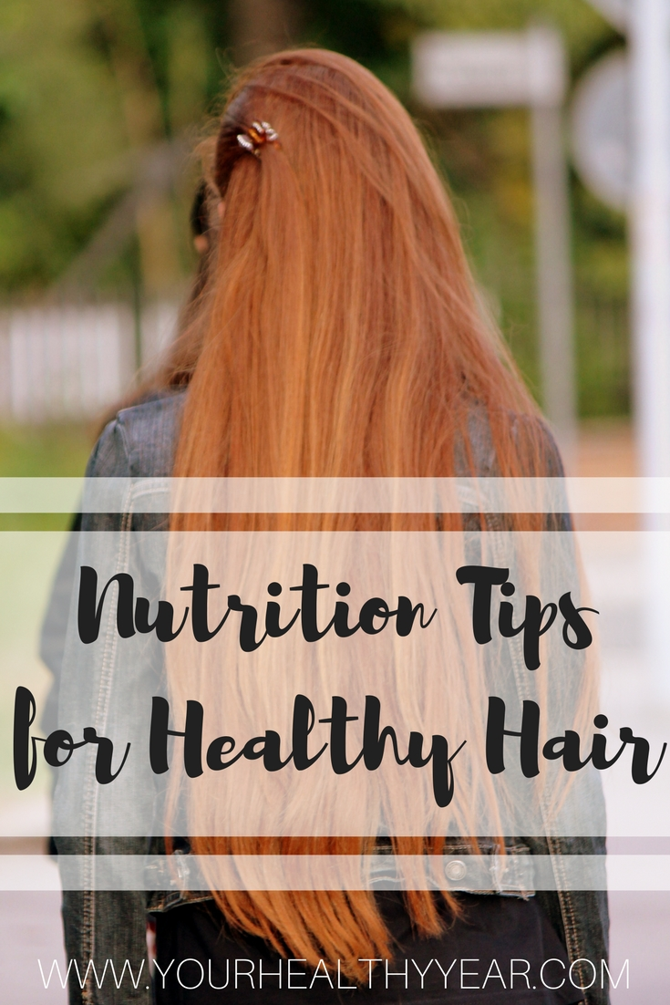 Nutrition Tips for Healthy Hair