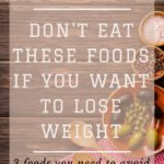 Avoid These Foods for Successful Weight Loss