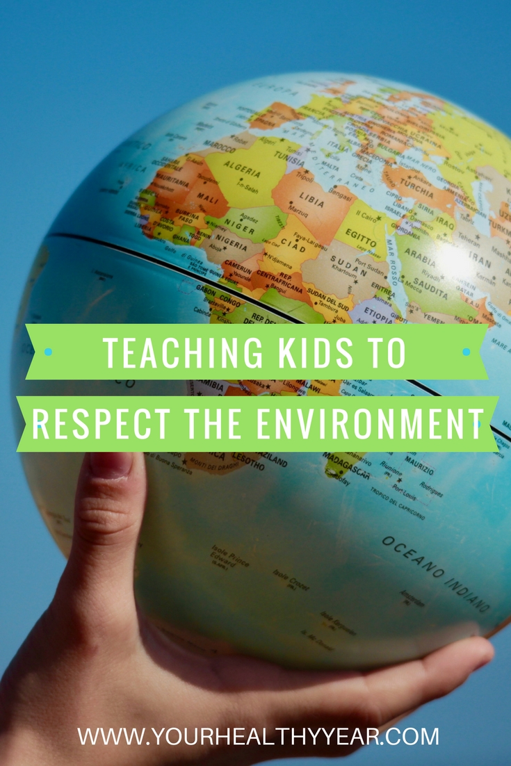 Teaching Kids to Respect the Environment