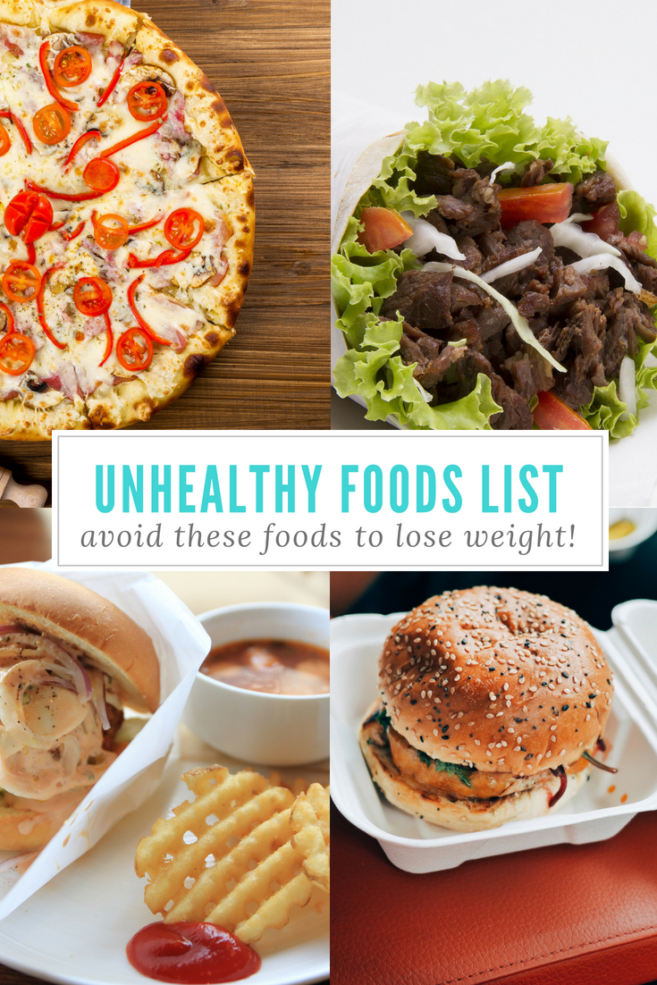 Unhealthy Foods List